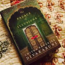 Book review #2 The Palace of Illusions by Chitra Banerjee Divakaruni