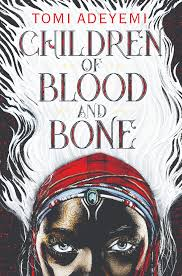 "Book Review: ""Children of Blood and Bone"" - Nubian Message"